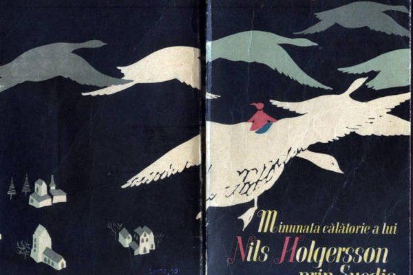 1965 Selma Lagerlof - Minunata calatorie a lui Niles Holgersen prin Suedia