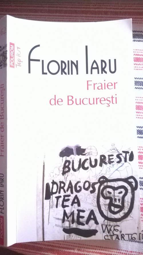 coperta fraier de bucuresti de florin iaru