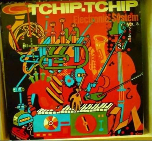 coperta Electronic System Tchip Tchip muzica experimentala