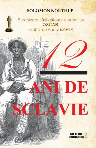 coperta carte 12 ani de sclavie libris.ro