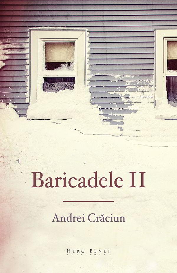baricadele II andrei iulian craciun
