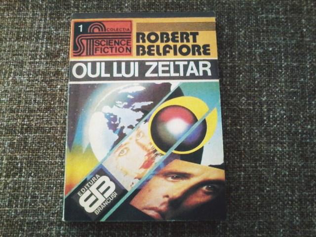 Oul lui Zeltar Robert Belfiore
