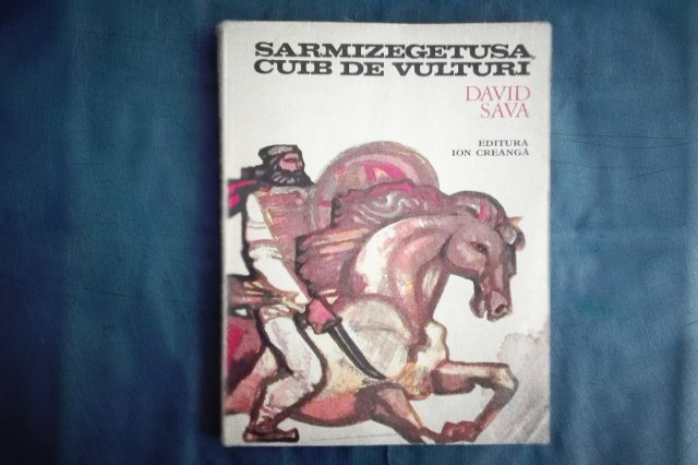 + copertă Sarmizegetusa, cuib de vulturi - David Sava
