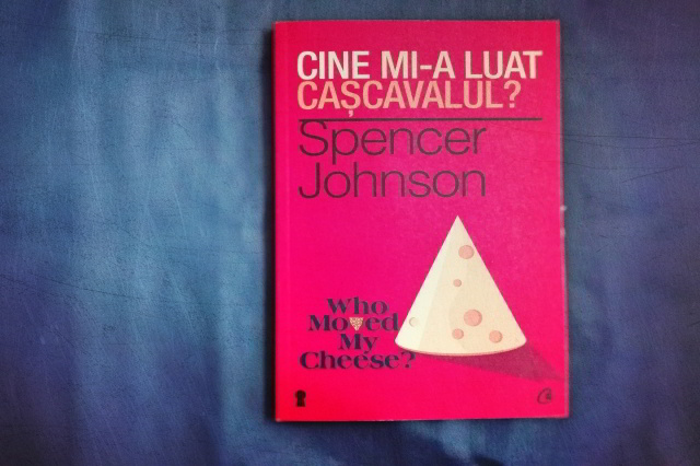 Cine mi-a luat cascavalul - Spencer Johnson_Fotor