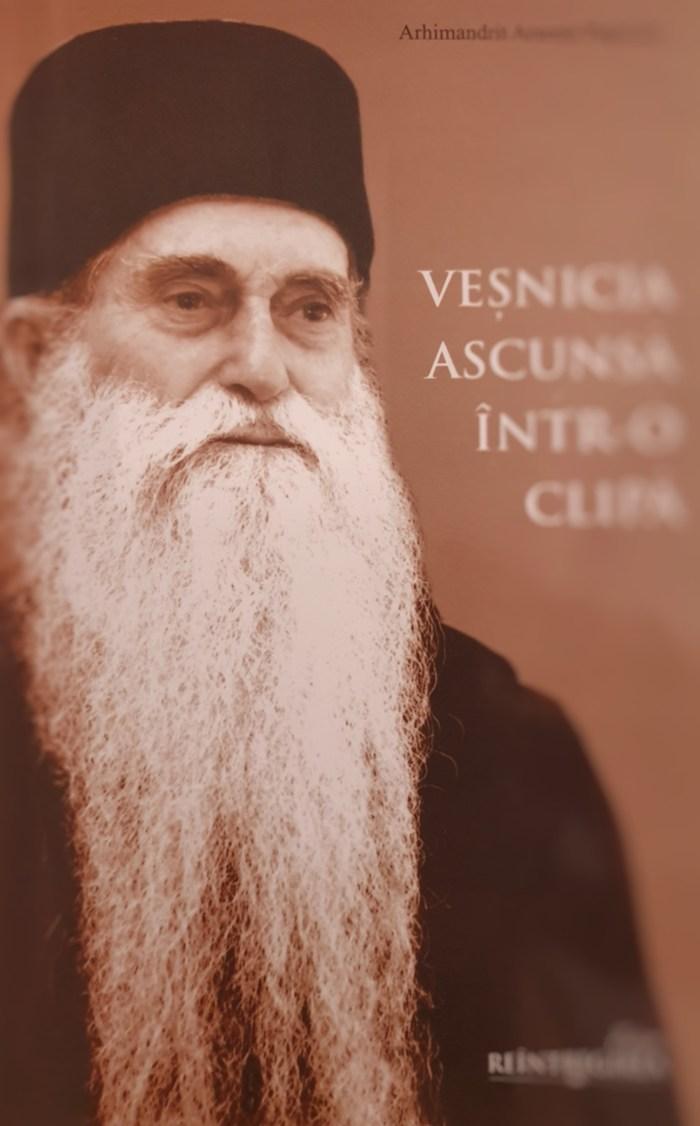 Vesnicia ascunsa intr-o clipa - Arhimandrit Arsenie Papacioc