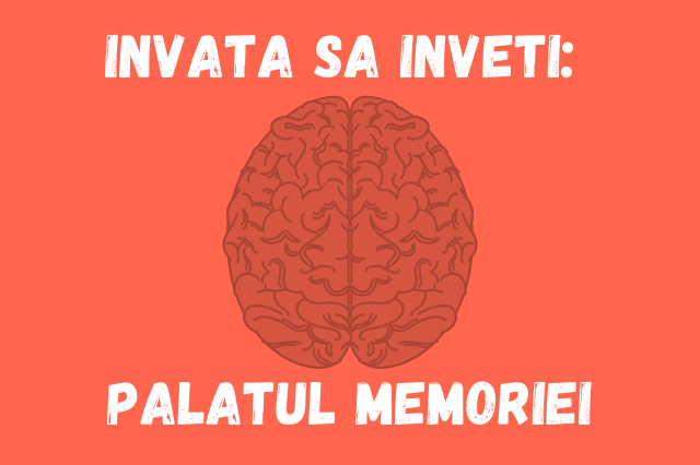Invata s a inveti Palatul memoriei