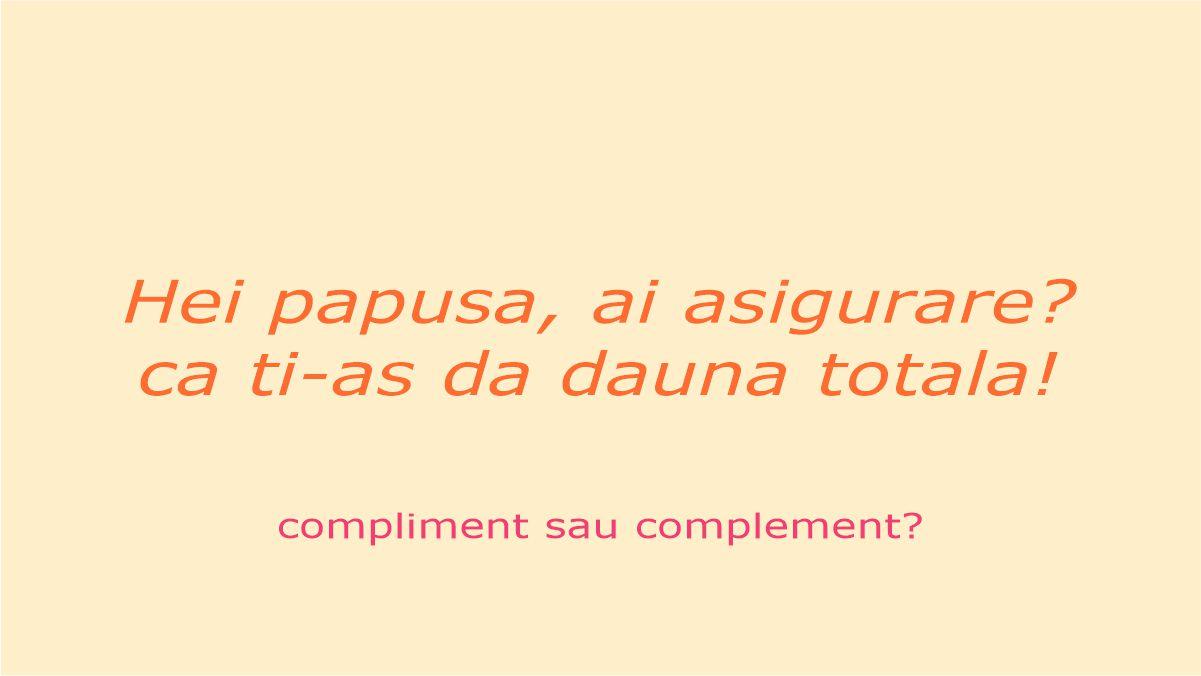 Diferenta dintre compliment si complement